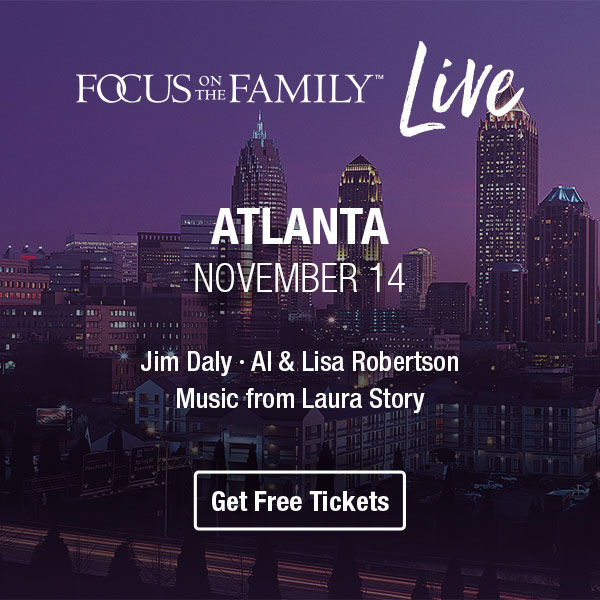 Register Now for Focus on the Family Live in Atlanta