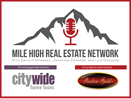 The Mile High Mortgage & Real Estate Report