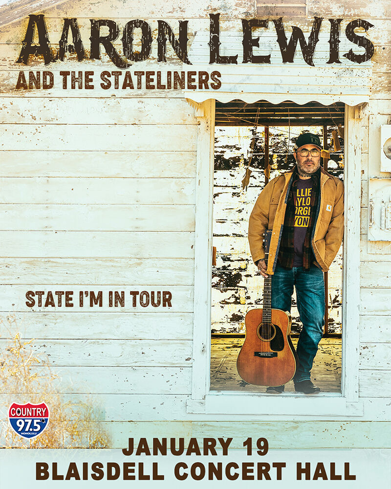 Aaron Lewis Tour 2020.Aaron Lewis The Stateliners Country 97 5 Fm Honolulu Hi