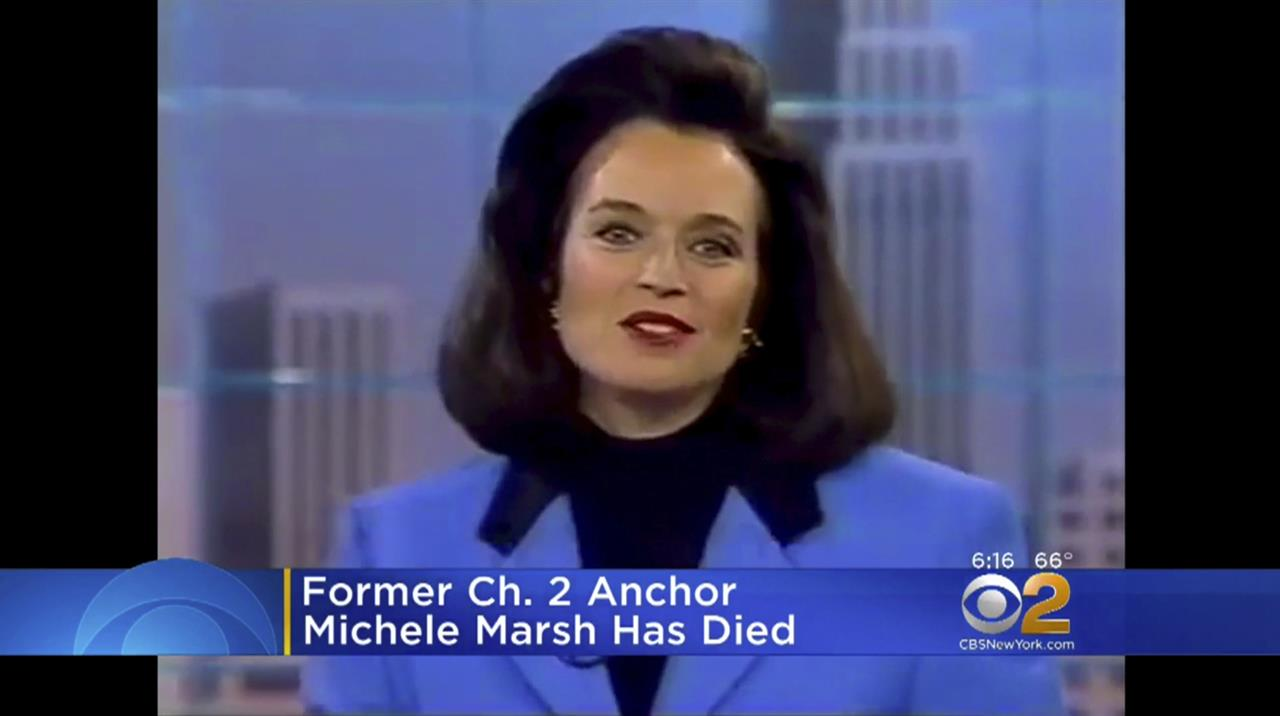 Longtime New York City news anchor Michele Marsh has died