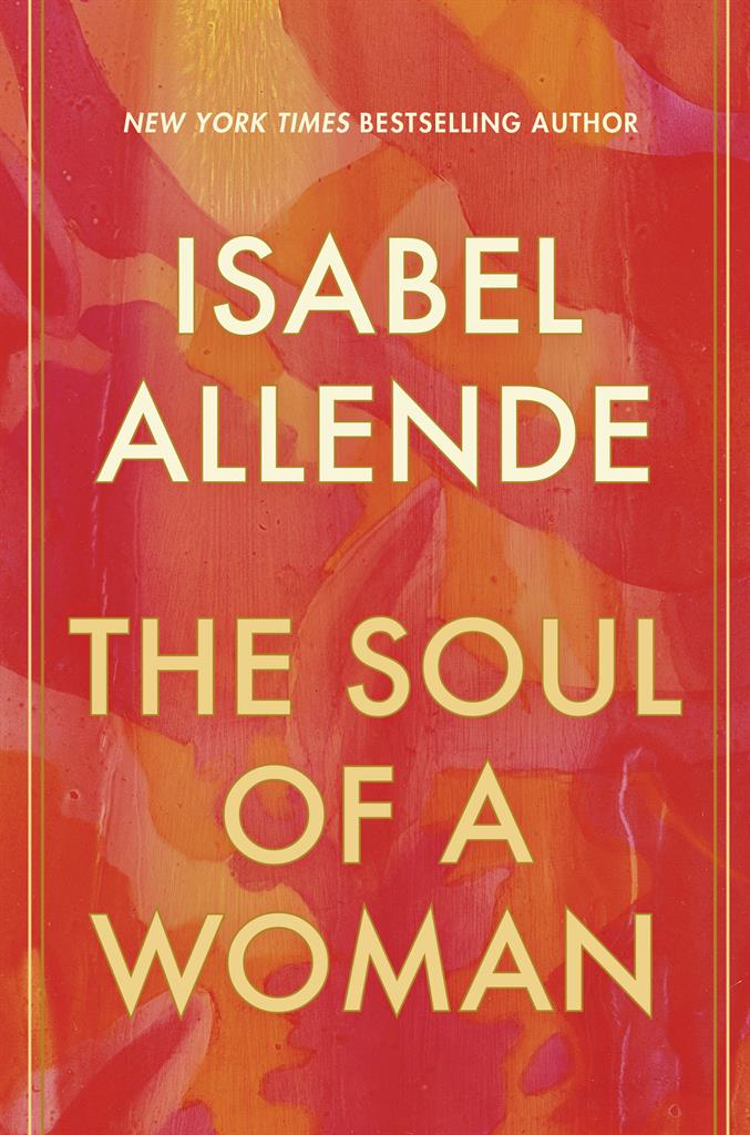 """This cover image released by Ballantine shows """"The Soul of a Woman"""" by Isabel Allende. (Ballantine via AP)"""