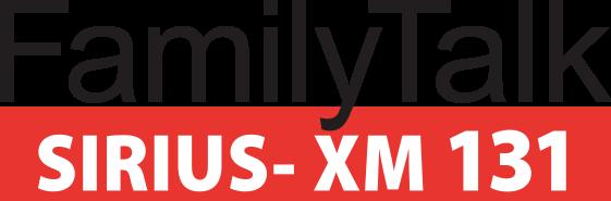 Welcome to Sirius-XM 131   Family Talk Sirius XM 131 - , VA